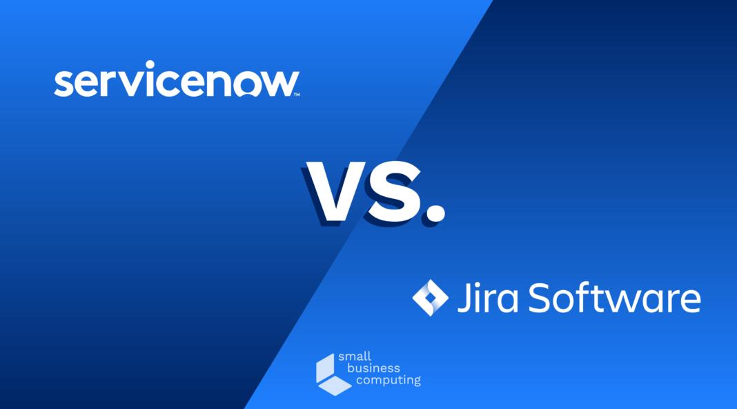 Servicenow vs. Jira.