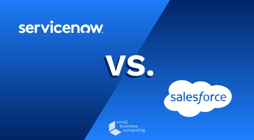 Servicenow vs. Salesforce.