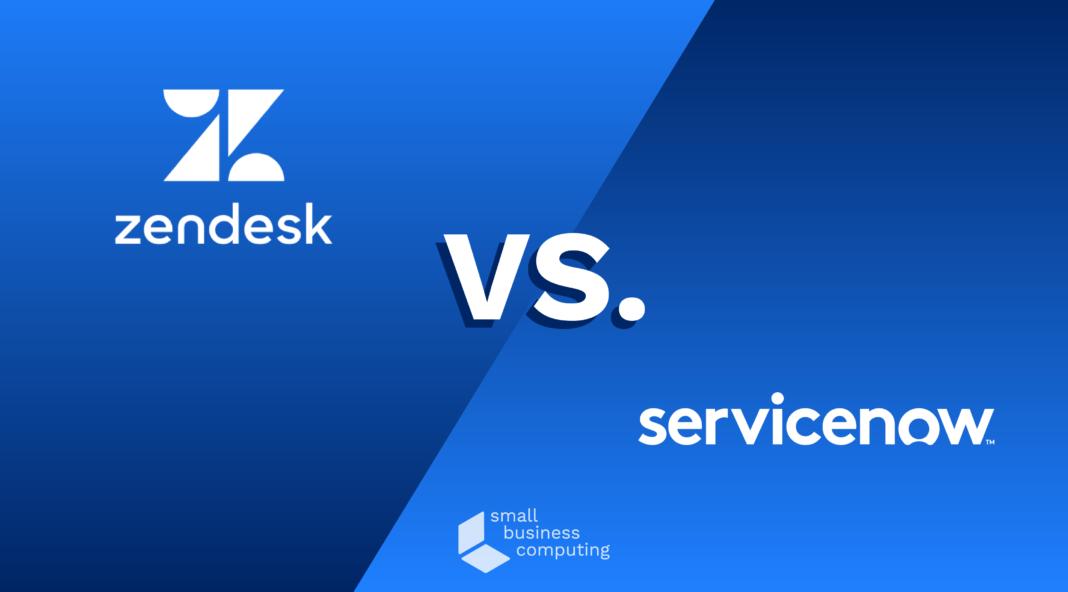 Zendesk vs. Servicenow.
