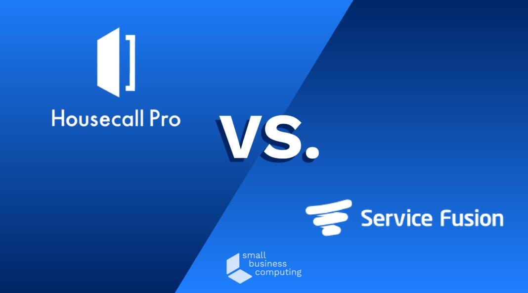 Housecall Pro vs. Service Fusion
